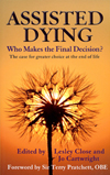 Assisted Dying: Who Makes the Final Decision? - front cover